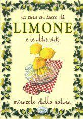 La Cura al Succo di Limone