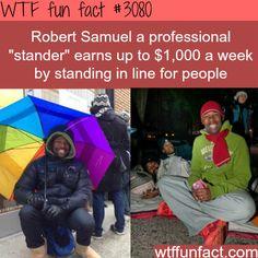 Robert Samuel, the professional stander -WTF fun facts