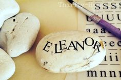 """Name Stones: Oh these little stones are so precious. You can do so many different things, use them as little place markers (at a wedding or birthday), make """"love note"""" ones for the 1st day of school or loved one in the office or just as a little decoration to go on your desk! Super sweet!"""