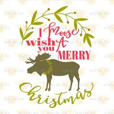 HoneybeeSVG I Moose Wish You A Merry Christmas cut file. This is a SVG, DXF, EPS, and JPEG digital download cutting file, which can be imported to a number of paper crafting programs.    With this purchase, you will receive a zipped folder containing this image in SVG, DXF, EPS, and JPEG form, suitable for use in Cricut Design Space, Sure Cuts A Lot, Make The Cut, and the Silhouette Basic and/or Designer Edition.    PLEASE CHECK WITH YOUR MACHINE'S ABILITY TO USE THESE FORMATS. For…