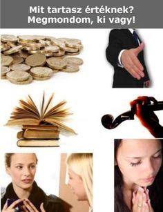 Mit tartasz értéknek? Megmondom, ki vagy! Place Cards, Place Card Holders, Education, Teaching, Onderwijs, Learning