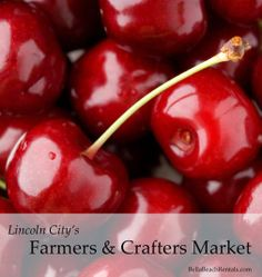 The Lincoln City Farmers and Crafters Market | Sundays 9am - 3pm