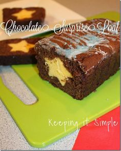 Keeping it Simple: Chocolate Surprise Loaf Recipe.  Super yummy, moist and makes a great gift.