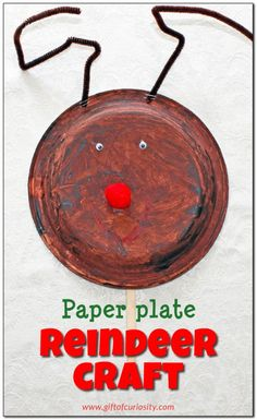 Paper plate reindeer craft: Use a paper plate and a few simple materials to create a very cute reindeer for Christmas  || Gift of Curiosity