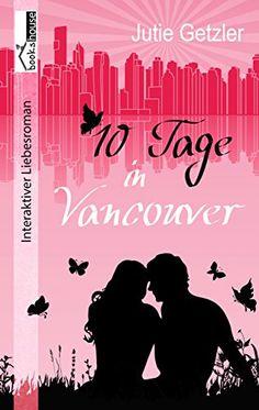 10 Tage in Vancouver von Jutie Getzler https://www.amazon.de/dp/B01ISWKCB8/ref=cm_sw_r_pi_dp_cd2LxbEN0SHK2