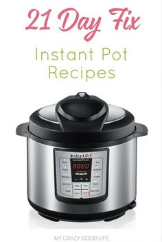 These 21 day fix instant pot recipes will help make your meal planning easier than ever! Quick, delicious, easy meals that are great for the whole family.