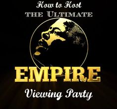 Didn't see an article on how to host a fab .@EmpireFOX viewing party, so I wrote one: http://thebubbleista.com/?p=858 #Empire