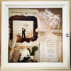 Shadow box for wedding day keepsakes.  This one belongs to my sister.   :-)  lovely!