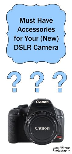 Must Have Accessories for Your (New) DSLR Camera | Boost Your Photography
