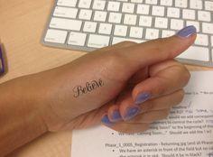 The Believe tattoo I designed - photoshopped