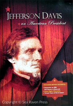"Love the small government Southern Confederacy and our wonderful conservative chief executive? So do we! That's why we're making the uplifting 3-DVD set of ""Jefferson Davis: An American President"" available on our Webstore. To purchase or for more info visit us at www.SeaRavenPress.com"