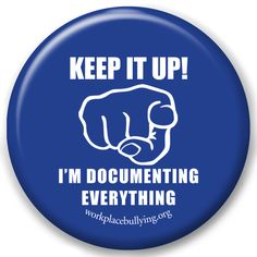 Do it! #workplacebullying...  I actually have the documents, the proof, of my workplace bullying, but it's difficult to know what to do with it once you retire from that workplace, isn't it.