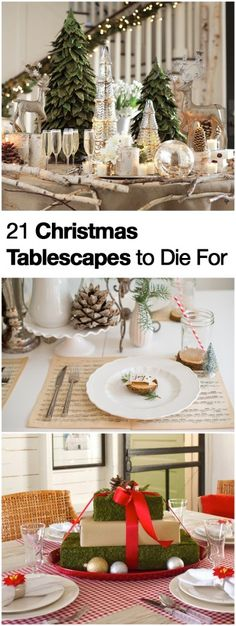 21 absolutely amazing, and easy ideas to decorate your table this Christmas.