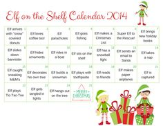 Elf on the Shelf Calendar 2014: FREE Printable PLUS 24 Picture Ideas to Help You Hide Your Elf!