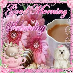 Good Morning Saturday weekend saturday happy saturday saturday quote saturday greeting saturday blessings saturday comment saturday family & friend quotes