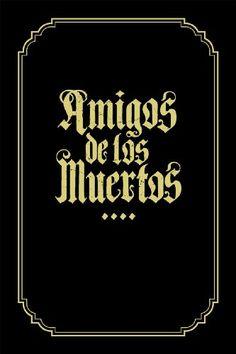 Amigos de los Muertos: Jeral Tidwell, Angryblue, David Lozeau: 9780867197815: Amazon.com: Books