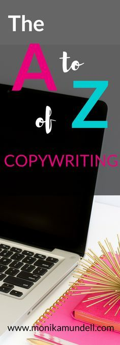 Start utilising this A to Z of Copywriting in your business and marketing