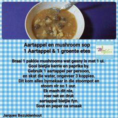 Potato & mushroom soup Banting Recipes, Diet Soup Recipes, 28 Dae Dieet, Dieet Plan, 28 Day Challenge, South African Recipes, Day Plan, Healthier You, Eating Plans