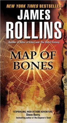 James Rollins - Map of Bones (Sigma Force Series)