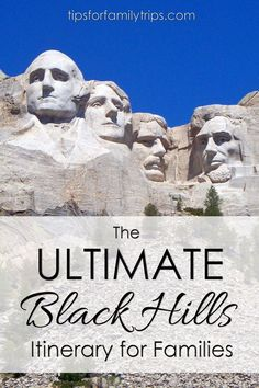 The ULTIMATE Black Hills Itinerary for Families | http://tipsforfamilytrips.com | Mount Rushmore | South Dakota | summer vacation