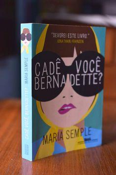 Resenha livro Cadê Você Bernadette?