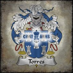 Torres Family Crest - Spanish Coat of Arms