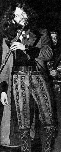 Ian Anderson from Jethro Tull.   Saw him on late night television (after midnight)....pre-Midnight Special ....pre-MTV!  must have been around somewhere around 1969-1970