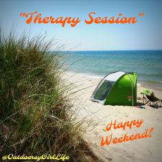 """Camping Quote, Beach Quote, Weekend Quote, """"Therapy Session"""", """"Happy Weekend"""", Tent Quote, Michigan Quote - photo at Covert Beach, Michigan. Follow me at @OutdoorsyGirlLife on Facebook. Camping With Kids, Camping Life, Tent Camping, Camping Hacks, Interesting Quotes About Life, Michigan Quotes, Weekend Quotes, Beach Quotes, Happy Weekend"""