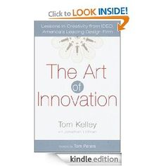 The Art of Innovation: Lessons in Creativity from IDEO, America's Leading Design Firm [Kindle Edition].  List Price: #EANF#  Savings: #EANF#