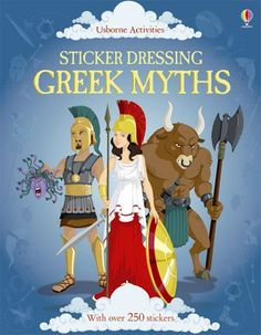 Sticker Dressing: Greek myths. They have this at kids at heart.