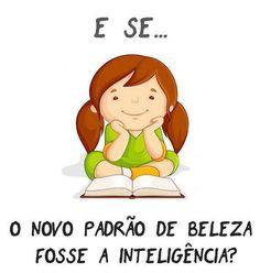 Padrão de beleza a Inteligência