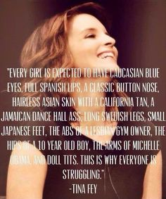 AMEN, #TinaFey! This is why I do #squats most workouts to help me walk further, not to get a Jamaican dance hall #booty! #HAES #StopFitspiration #BodyShaming #BeautyStandards #BeautyIdeals #Freespo
