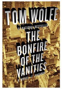 BONFIRE OF THE VANITIES – TOM WOLFE (1987)