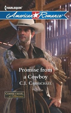 If It Has Words...: Promise From A Cowboy by C.J. Carmichael