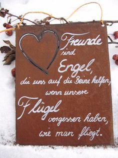 """How to fly """", which help us to get up, where you will find many more billboards! Edelrost - Tafel The surface of the Words For Girlfriend, Garden Illustration, Garden Quotes, Garden Sayings, Hand Care, Garden Care, Shabby Chic Style, Man Humor, Cool Words"""