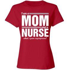 I'm a mom and and nurse