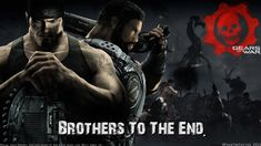 Me and My bro Tommy Gears Of War 3, 3 Brothers, Gear S, Gaming Wallpapers, The End, Wallpaper S, Thats Not My, Fictional Characters, Free
