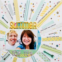 Summer Top Ten (Write Click Scrapbook) - Scrapbook.com...use this layout for last summer where we lost all the pictures from the camera...at least the memories will be recorded in some way :)