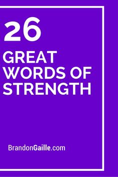 Strength is needed during many points of our lives. Whether we are faced with a negative event, fear of something that will be occurring, or strength needed to Greeting Card Sentiments, Les Sentiments, Sympathy Cards, Sympathy Messages, Sympathy Quotes, Greeting Cards, Great Words, Wise Words, Words Of Strength