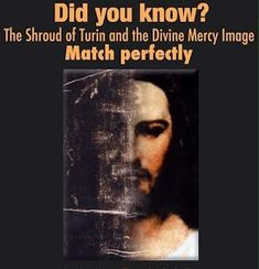 Did you know that the Shroud of Turin and the Divine Mercy image that St. Faustina had painted, match up perfectly? For more info on the… Catholic Quotes, Catholic Prayers, Catholic Saints, Roman Catholic, Catholic Beliefs, Catholic Crafts, Catholic News, Jesus Face, God Jesus