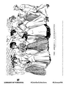 Harper's Weekly 1907. Cartoon by James Montgomery Flagg. Print & color! The Equal Suffrage League of Virginia, organized in 1909 in Richmond, publicized & lobbied for women's issues, hoping to win the political vote. Coloring selection from the Equal Suffrage League records, as well as additional political ephemera from the Library of Virginia's Visual Studies Collection. Post with #ColorOurCollections and tag @LibraryofVA to share your creations. #history #coloring #suffrage #womenshistory Suffragette, Ephemera, Virginia, Coloring, Museum, Collections, Cartoon, History, Image