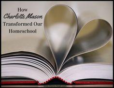 Mom's Heart: How Charlotte Mason Transformed our Homeschool
