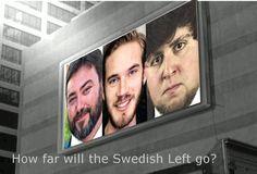 Sweden puts Pewdiepie, Sargon of Akkad, and Jon Tron on 'hate list'