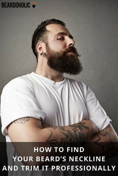 How To Find Your Beard's Neckline and Trim It Professionally - Beardoholic Grow A Thicker Beard, Thick Beard, Short Beard, Best Beard Styles, Hair And Beard Styles, Beard Neckline, Beard Hair Growth, Beard Cuts, Men Beard