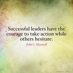 "What or Who is stopping you? 🤔Reposting ""Successful leaders have the courage to take action while others hesitate."" - John C. Risk Quotes, Fear Quotes, Quotes To Live By, Quotes Quotes, Positive Vibes, Positive Quotes, Motivational Quotes, Inspirational Quotes, Leadership Quotes"
