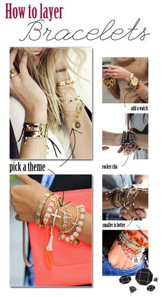 Layering Bracelets - Wish I was better at this!