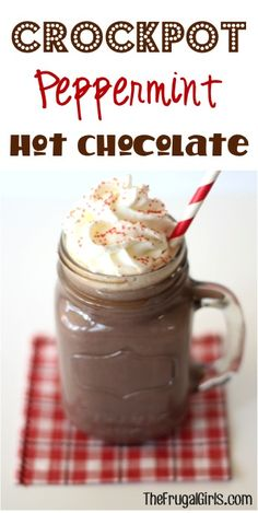Crockpot Peppermint Hot Chocolate Recipe from TheFrugalGirls.com