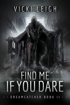 Find Me If You Dare - Vicki Leigh
