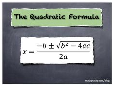 TOUCH this image: The Quadratic Formula: Best Videos! by MathyCathy