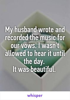 Whisper App. Confessions from newlyweds on what made their wedding special.